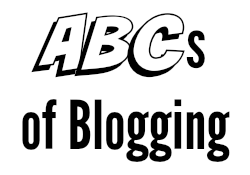 ABCs of Blogging series