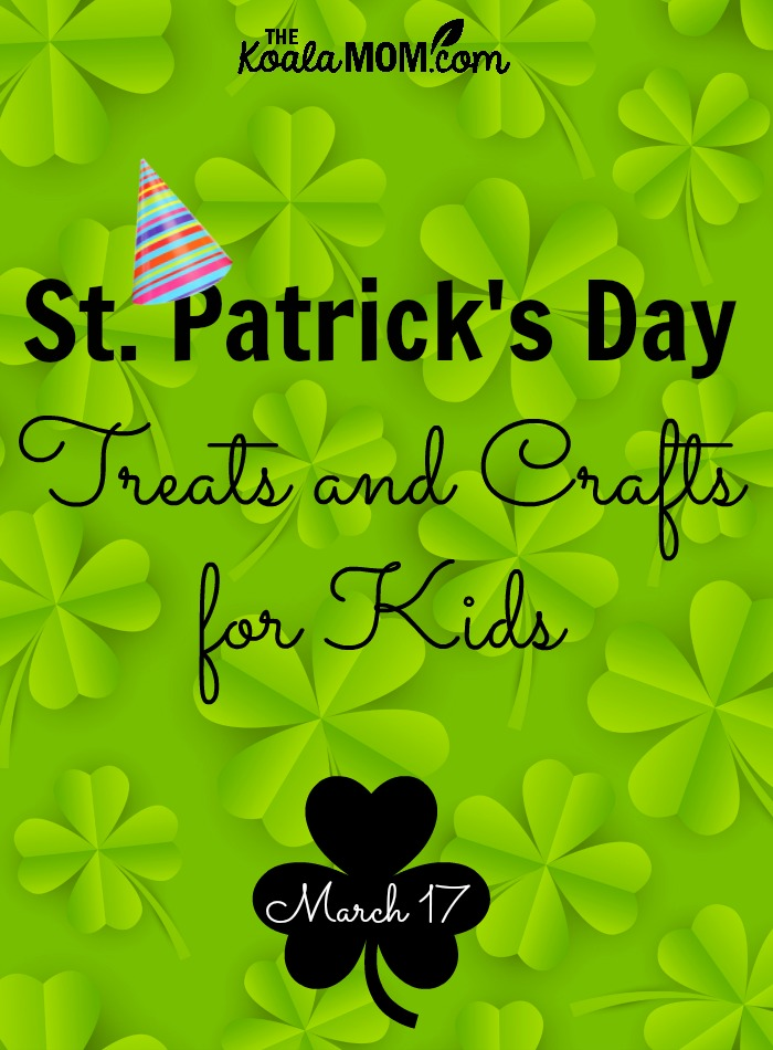 St. Patrick's Day Treast and Crafts for Kids