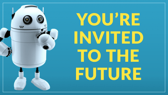 You're invited to the future