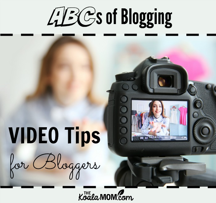 Video Tips for Bloggers (ABCs of Blogging) (camera focused on woman talking)