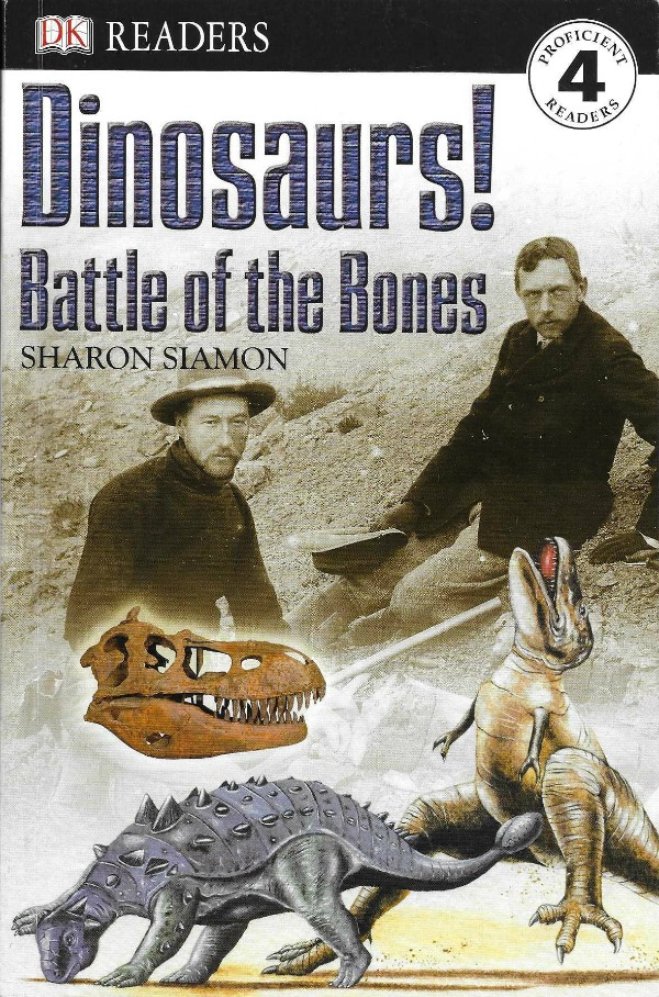 Dinosaurs: Battle of the Bones (DK Readers)
