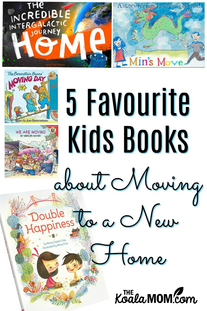 5 Favourite Kids Books about Moving to a New Home