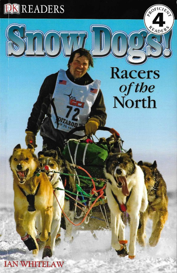 Snow Dogs: Racers of the North (DK Readers)