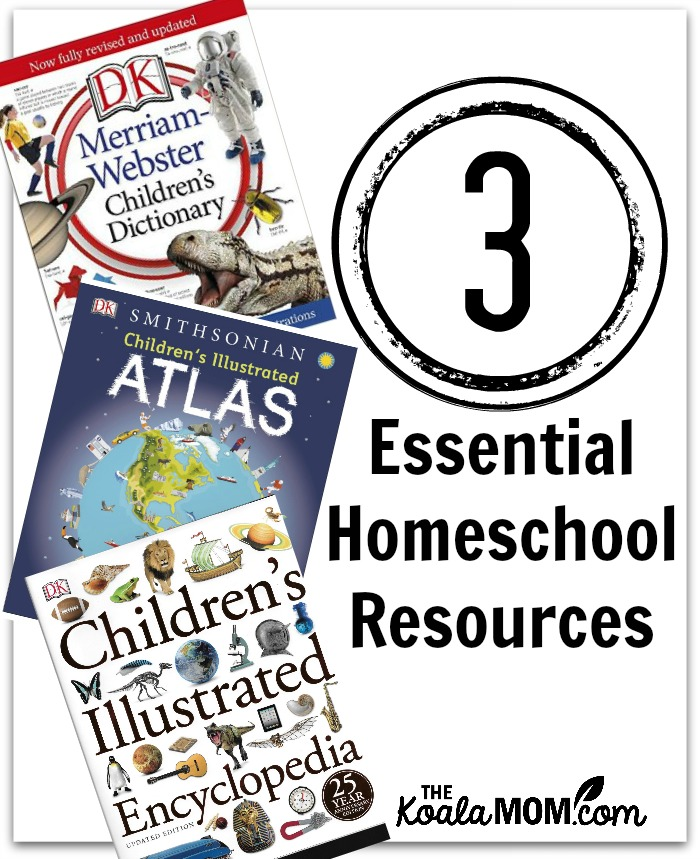 3 essential homeschool reference books - children's dictionary, atlas and encyclopedia from DK Canada