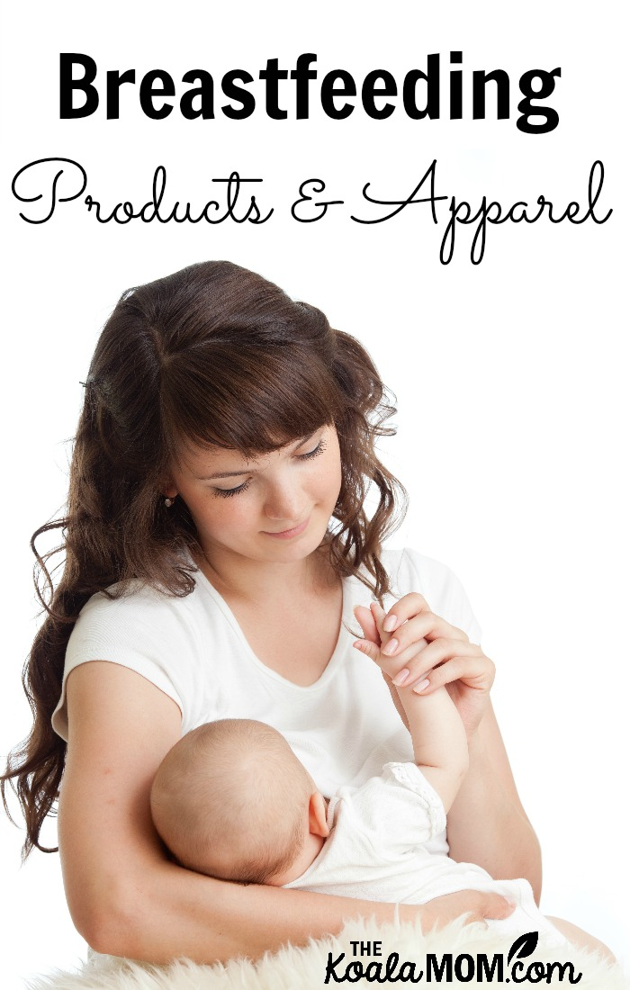 Breastfeeding Products and Apparel