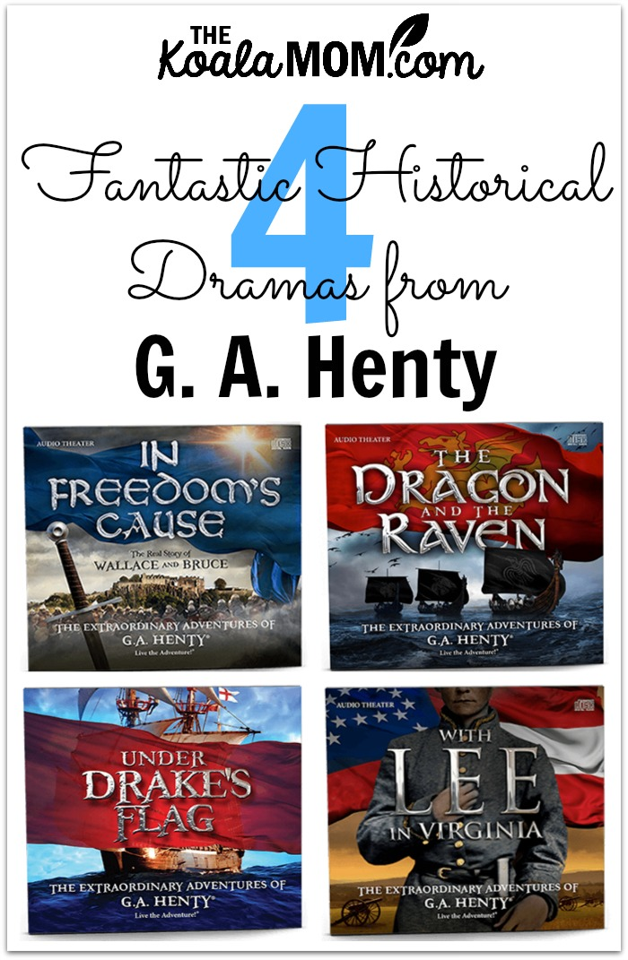4 Fanstastic Historical Dramas from G. A. Henty