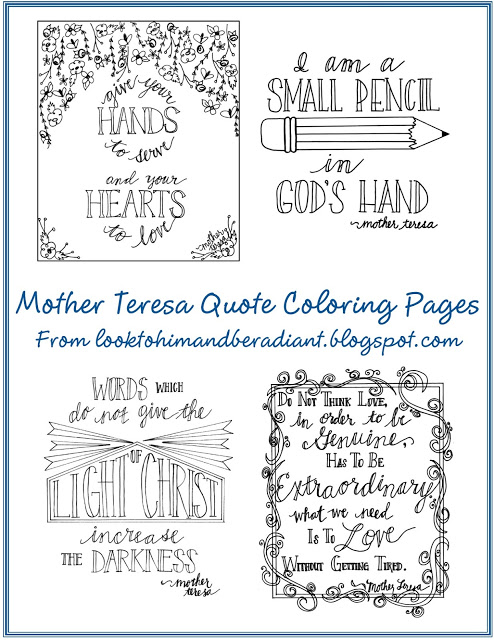 Celebrate Mother Teresa's Canonization with these beautiful Quote Colouring Pages