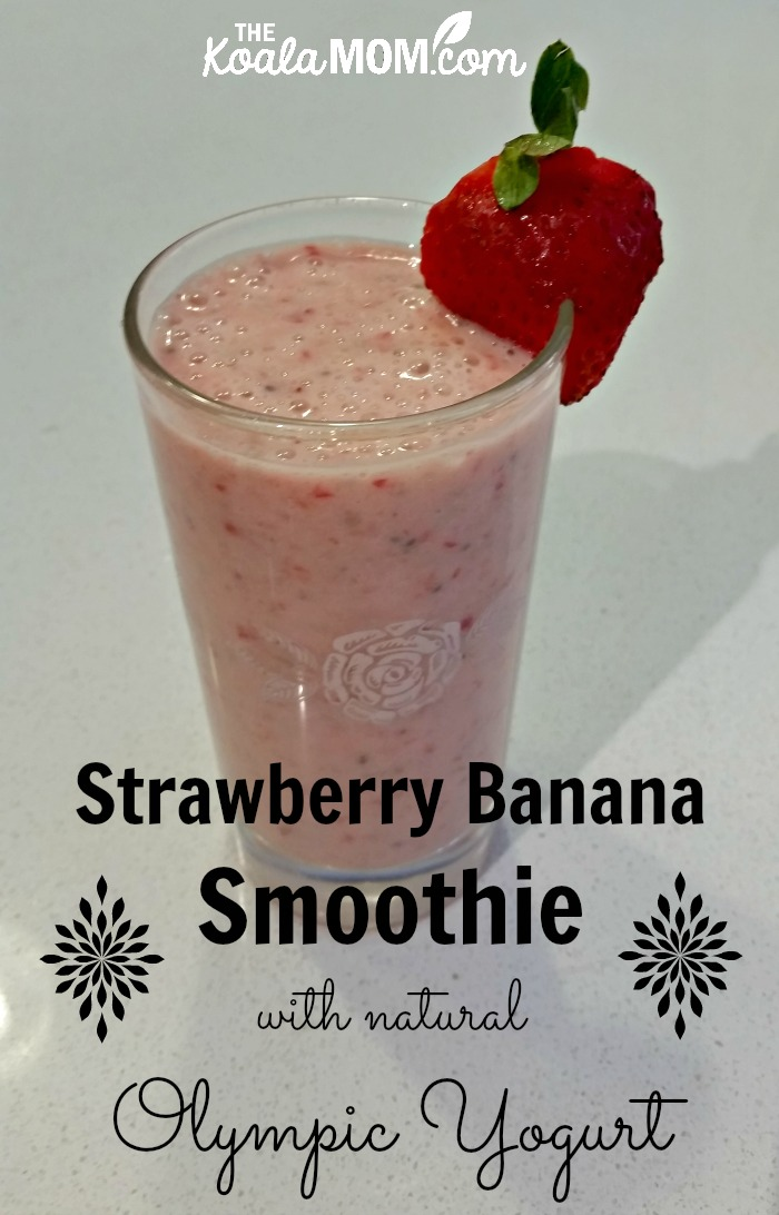 Strawberry Banana Smoothie with Natural Oympic Smoothie