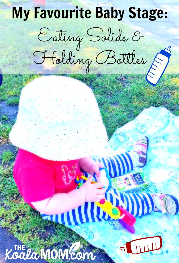 My Favourite Baby Stage: Eating Solids & Holding Bottles