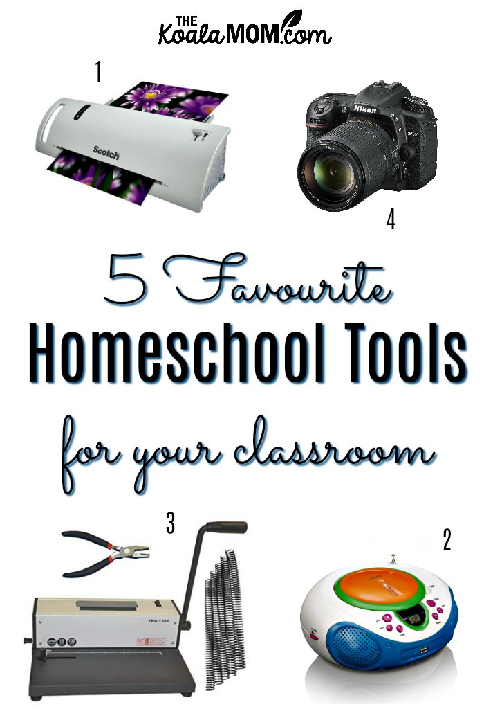 5 Favourite Homeschool Tools for Your Classroom (thermal laminator, DSLR camera, coil binder, CD player, and more)