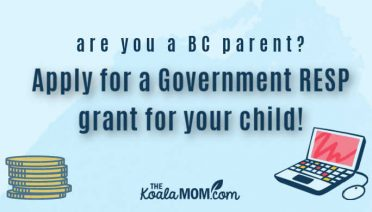 Are you a BC parent? Apply for a government RESP grant for your child!!!