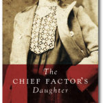 The Chief Factor's Daughter by Vanessa Winn