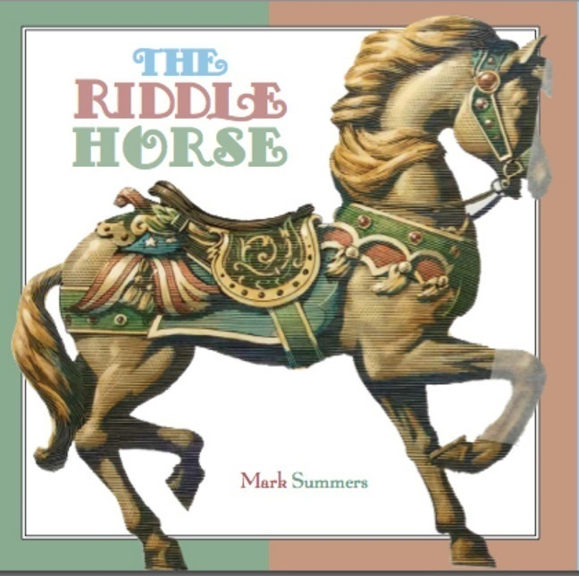 The Riddle Horse by Mark Summers (one of our favourite picture books)