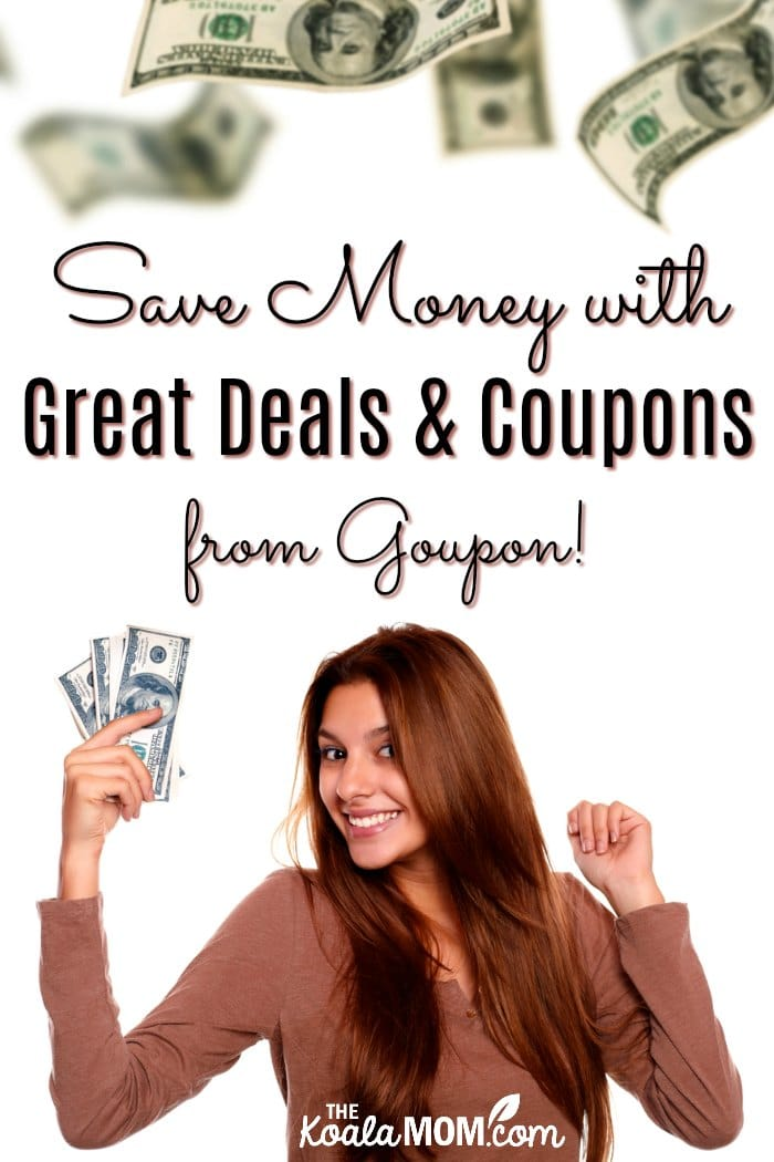 Save Money with Great Deals and Coupons from Groupon!
