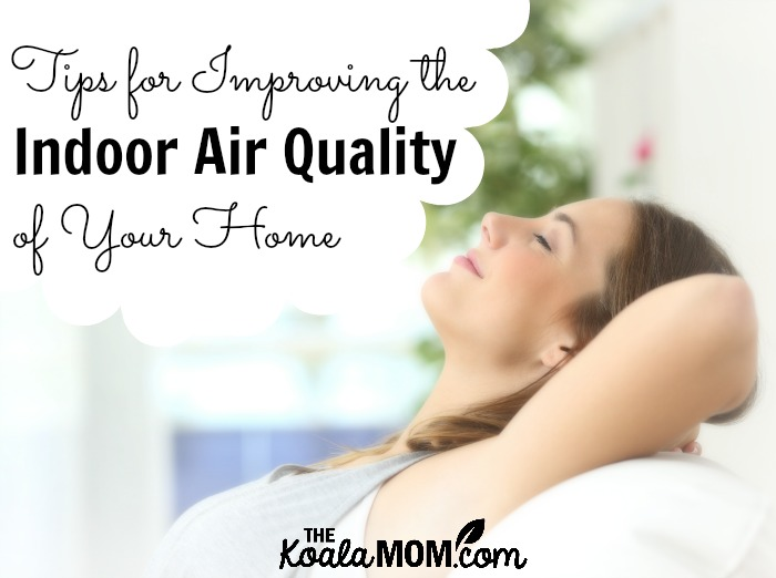 Tips for Improving the Indoor Air Quality of Your Home (woman relaxing on couch, breathing fresh air)