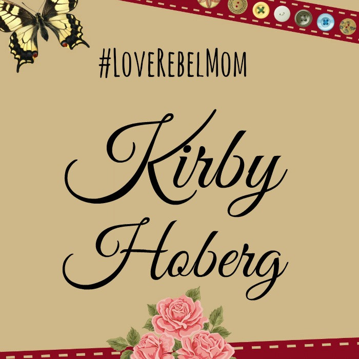 LoveRebelMom Kirby Hoberg