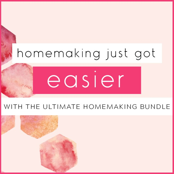 Homemaking just got easier with the Ultimate Homemaking Bundle!