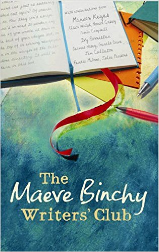 The Maeve Binchy Writer's Club by Maeve Binchy