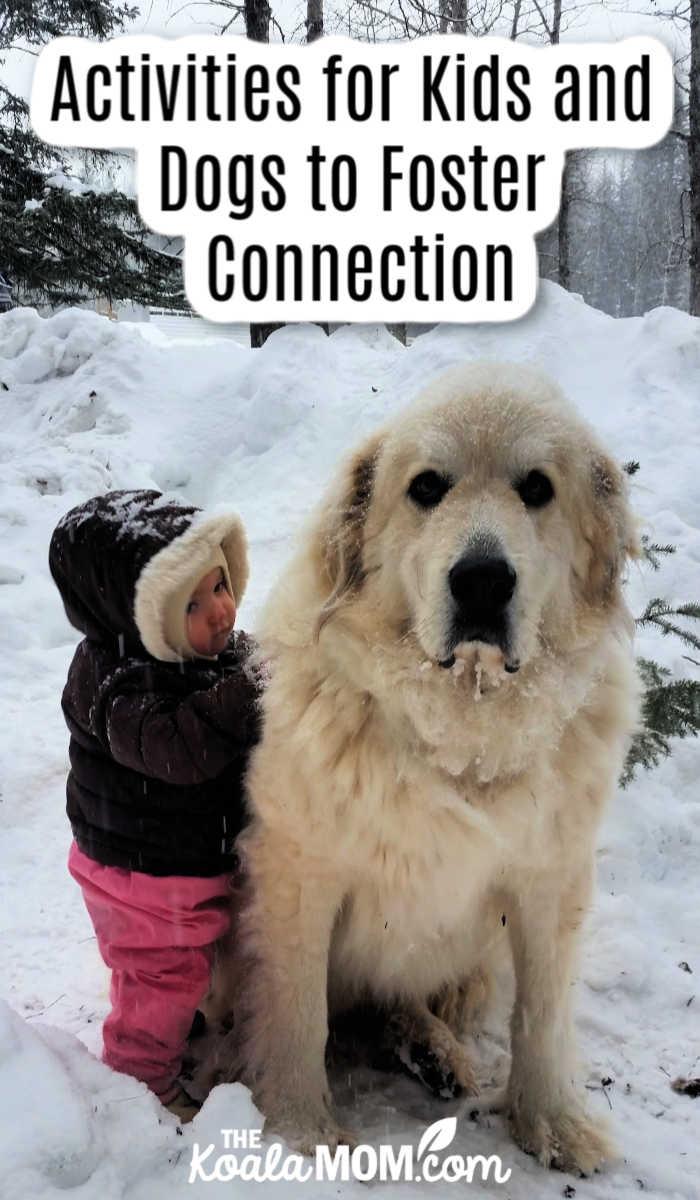 Activities for Kids and Dogs to Foster Connection