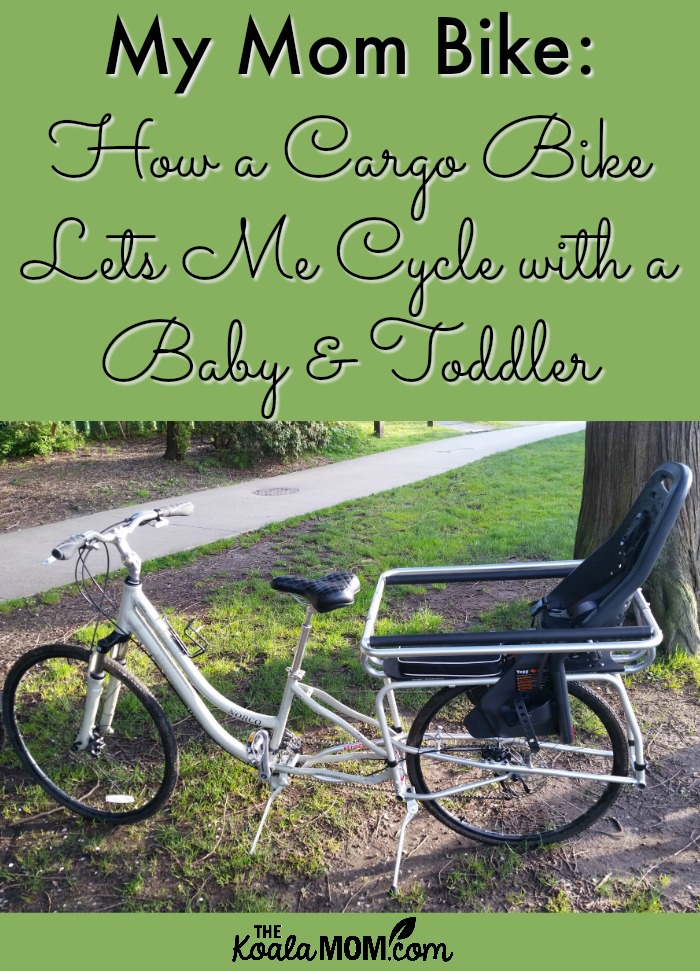 My Mom Bike: How a Cargo Bike Lets Me Cycle with a Baby and a Toddler