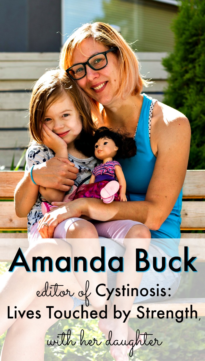 Amanda Buck, editor of Cystinosis: Lives Touched by Strength, with her daughter Elsie