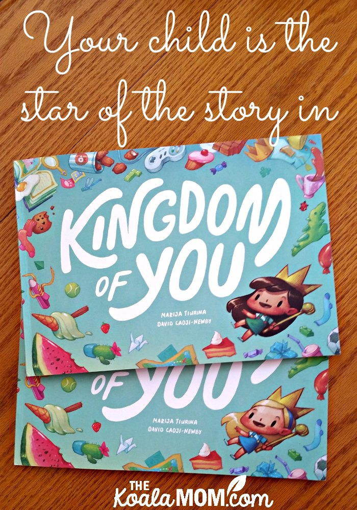 Your child is the star of the story in Kingdom of You (a personalized book by Wonderbly)
