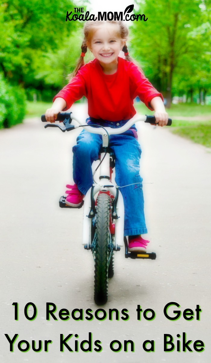 10 Reasons to Get Your Kids on a Bike
