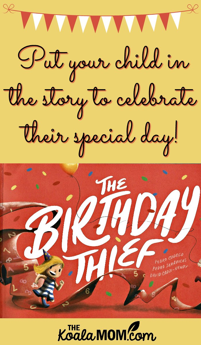 Put Your Child in the Story to Celebrate Their Special Day!