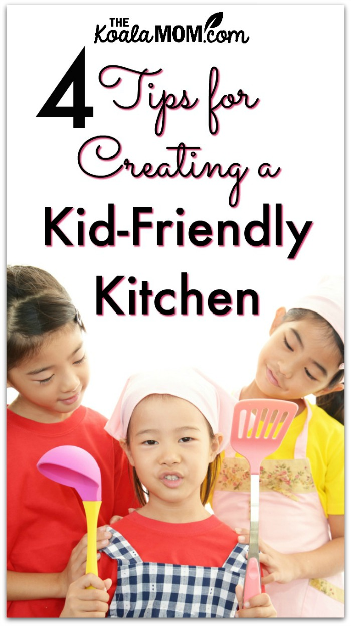4 Tips for Creating a Kid-Friendly Kitchen
