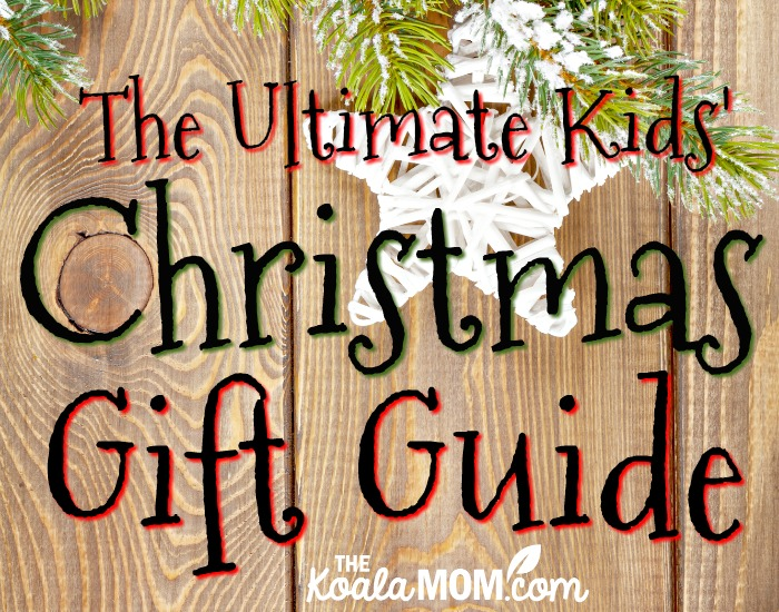 Ultimate Kids' Christmas Gift Guide