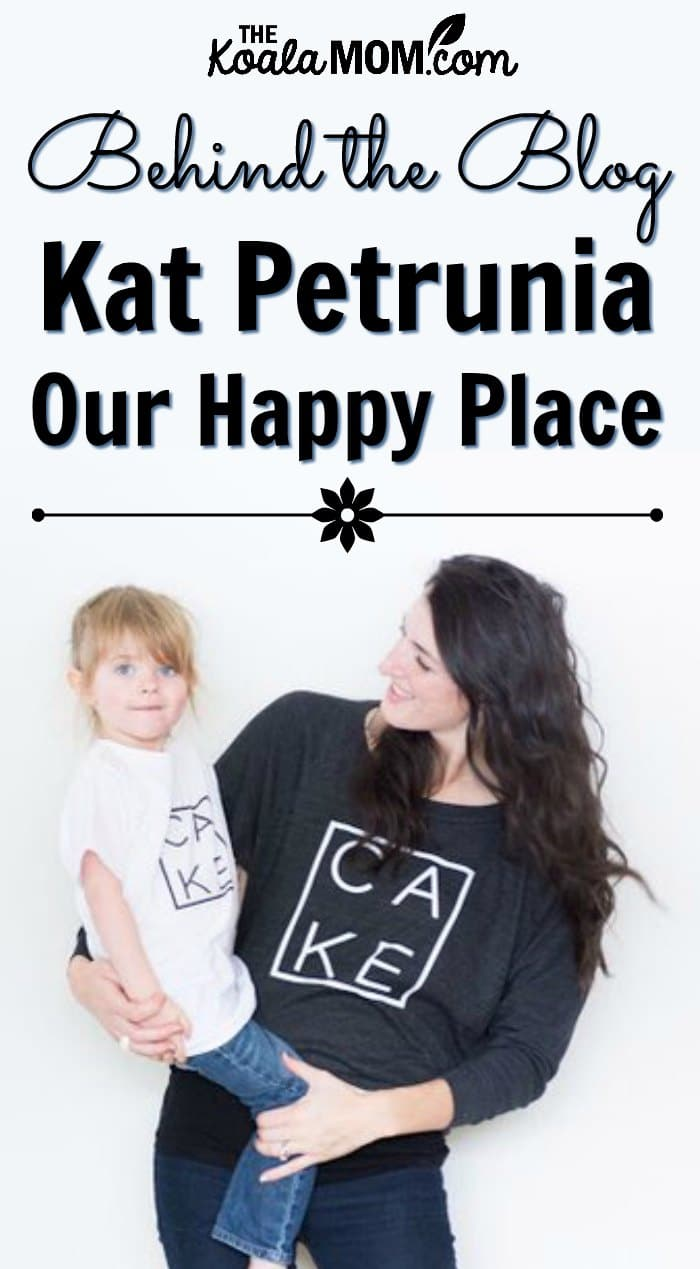 Behind the blog with Kat Petrunia from Our Happy Place