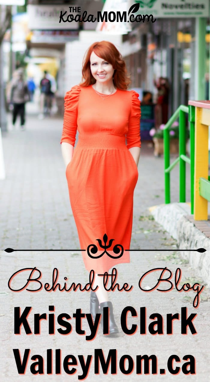 Behind the blog with Kristyl Clark from Valley Mom.ca