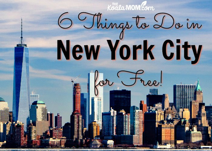 6 Things to do in New York City for FREE!