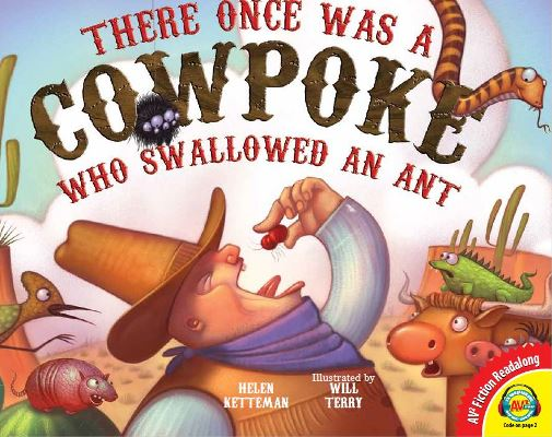There Once Was a Cowpoke Who Swalled an Ant, one of the media enhanced books from Weigl Publishers