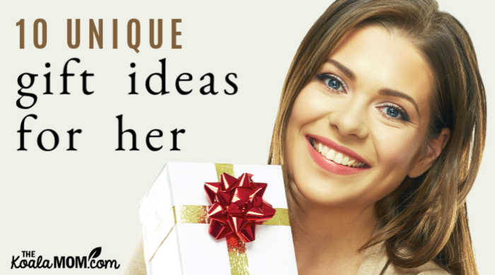 10 unique gift ideas for her.