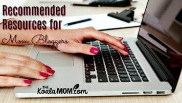 Recommended Resources for Mom Bloggers