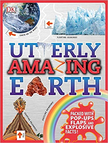 Utterly Amazing Earth: a pop-up book with fun facts about our world - one of three great kids books about earth from DK Books