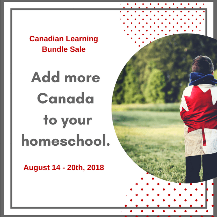 Add more Canada to your homeschool with the Canadian Learning Bundle Sale - get over $200 worth of resources for only $27 (August 14-20, 2018)