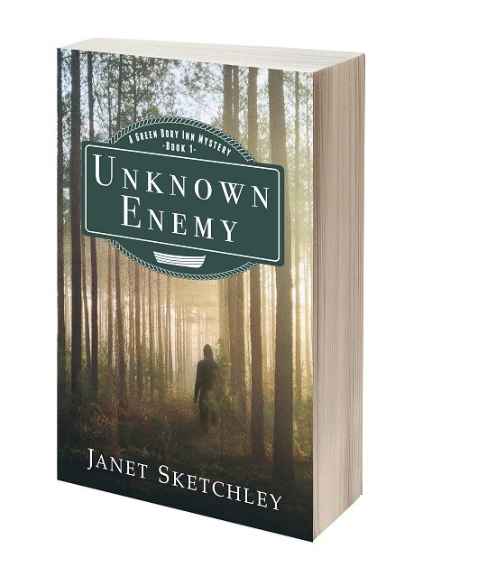 Unknown Enemy: a Green Dory Inn Mystery by Janet Sketchley