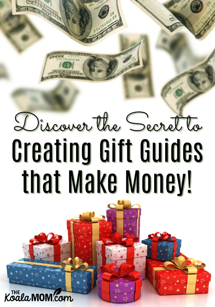 Discover the Secret to Creating Gift Guides that Make Money!