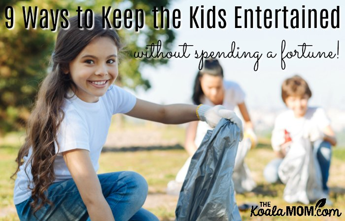 9 Ways to Keep the Kids Entertained without spending a fortune! (Girl smiles while picking up garbage in a park.)