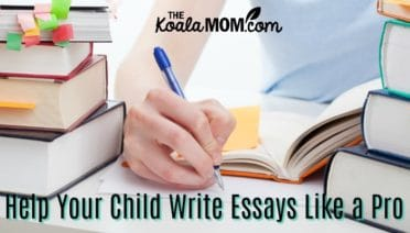 Help Your Child Write Essays Like a Pro