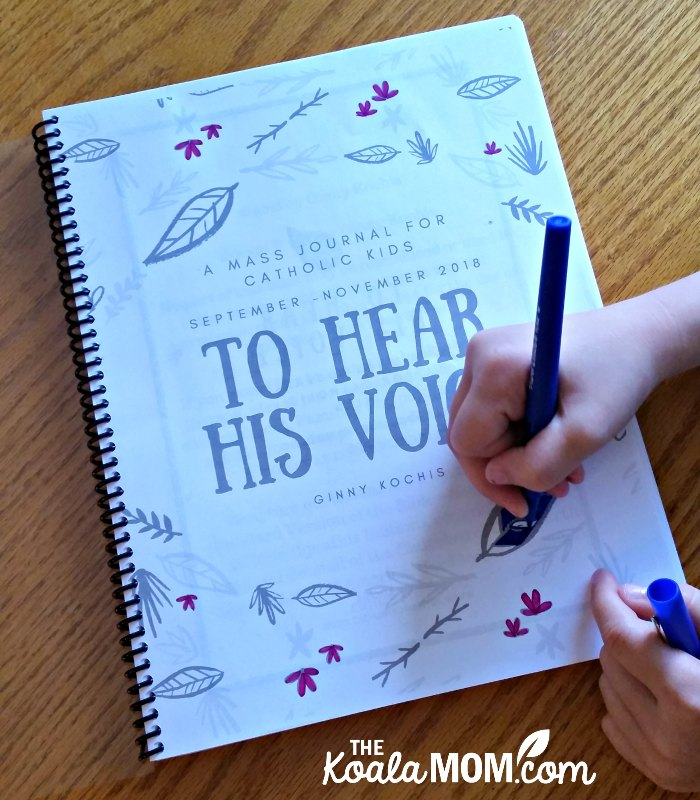 To Hear His Voice: a Mass Journal for Catholic Kids (September-November 2018) by Ginny Kochis