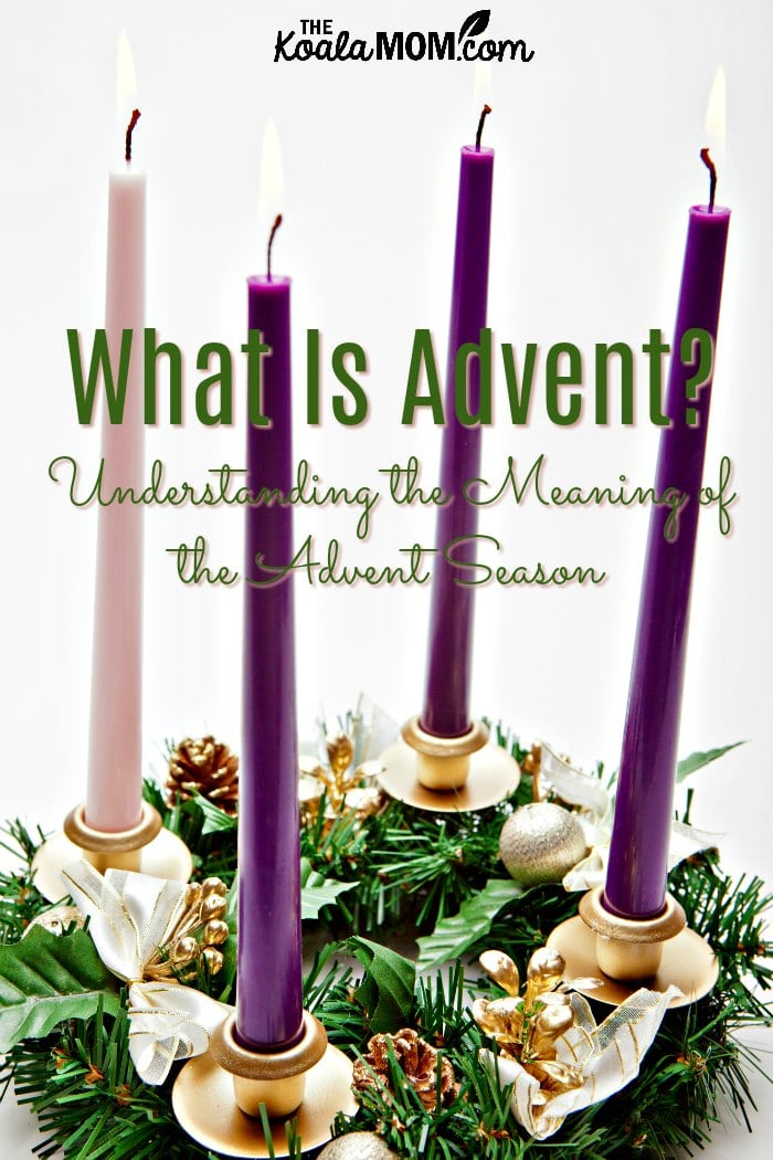 What is Advent? Understanding the meaning of the Advent season.