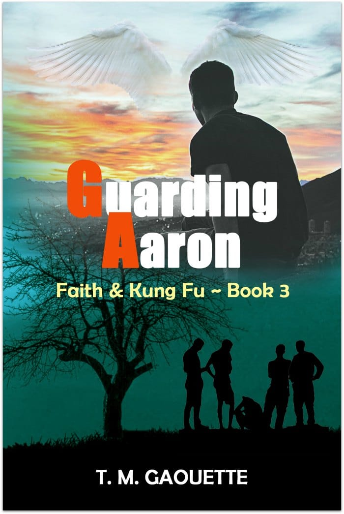 Guarding Aaron, Book 2 in the Faith & Kung Fu series for Catholic tweens by author T.M. Gaouette