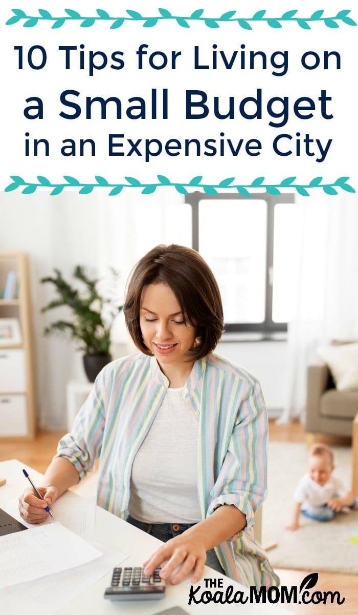 10 Tips for Living on a Small Budget in an Expensive City