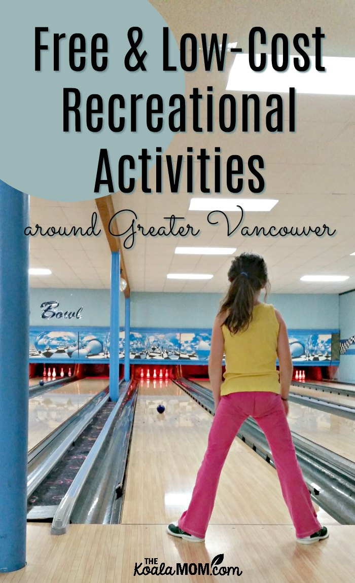 Free and Low-cost recreational activities around greater Vancouver.
