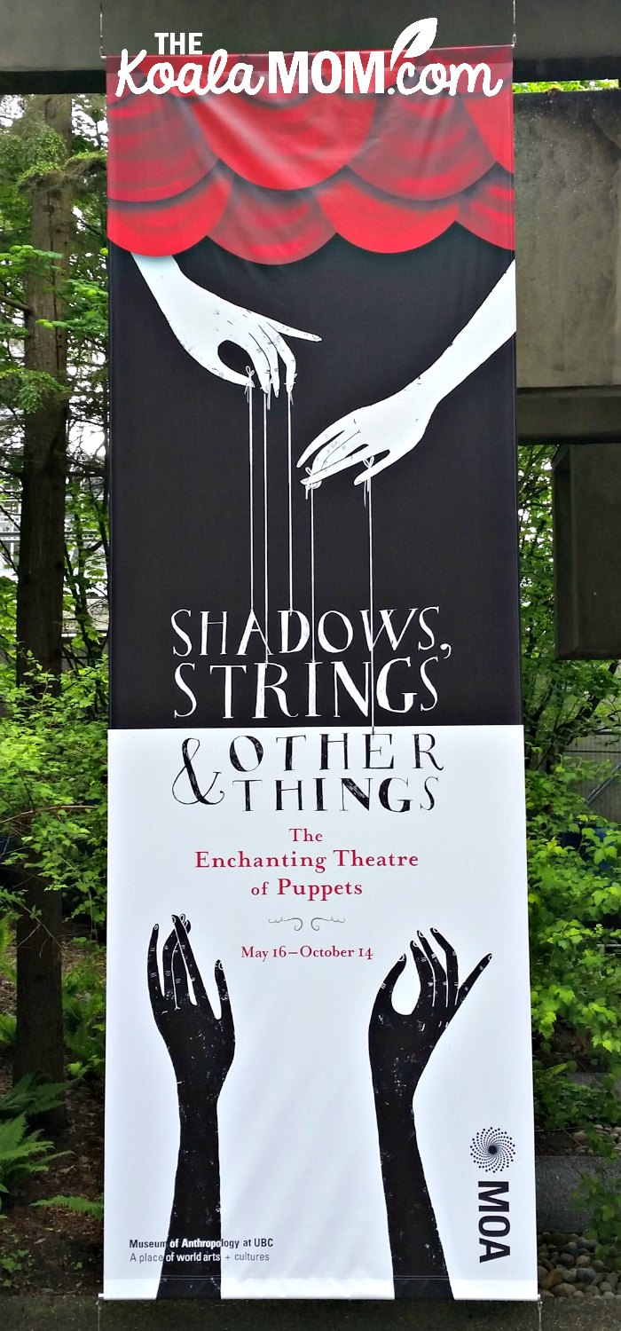 Shadows, Strings and Other Things: The Enchanging Theatre of Puppets, a new exhibiti at UBC's Museum of Anthropology for Summer 2019