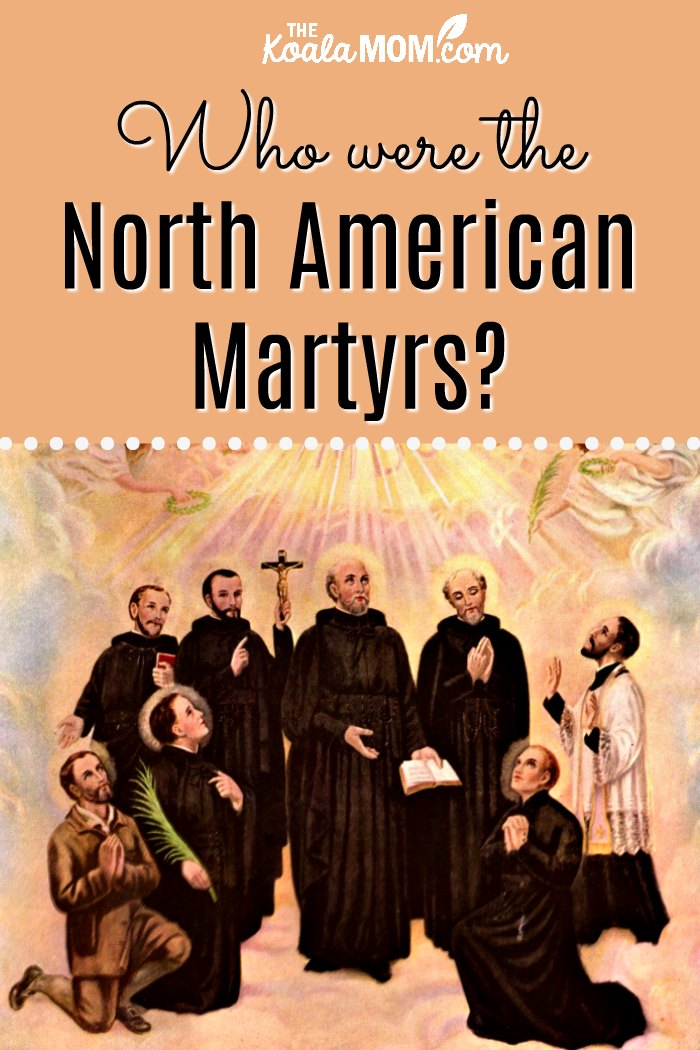Who were the North American Martyrs?