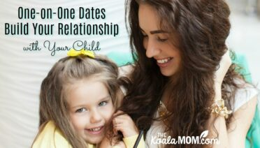 One-on-One Dates Build Your Relationship with Your Child